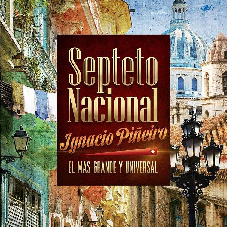 Portada del disco El más grande y universal, del Septeto Nacional Ignacio Piñeiro.