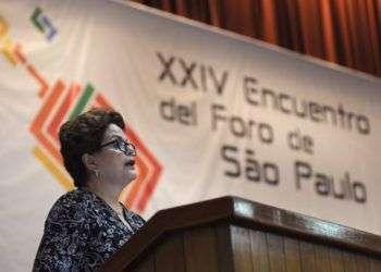 La expresidenta brasileña Dilma Rousseff, en el XXIV Encuentro del Foro de Sao Paulo, en La Habana. Foto: Prensa Latina.