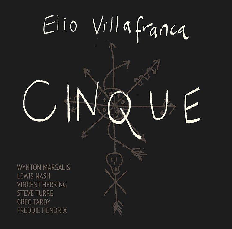 """Portada del disco """"Cinque"""", del jazzista cubano Elio Villafranca."""