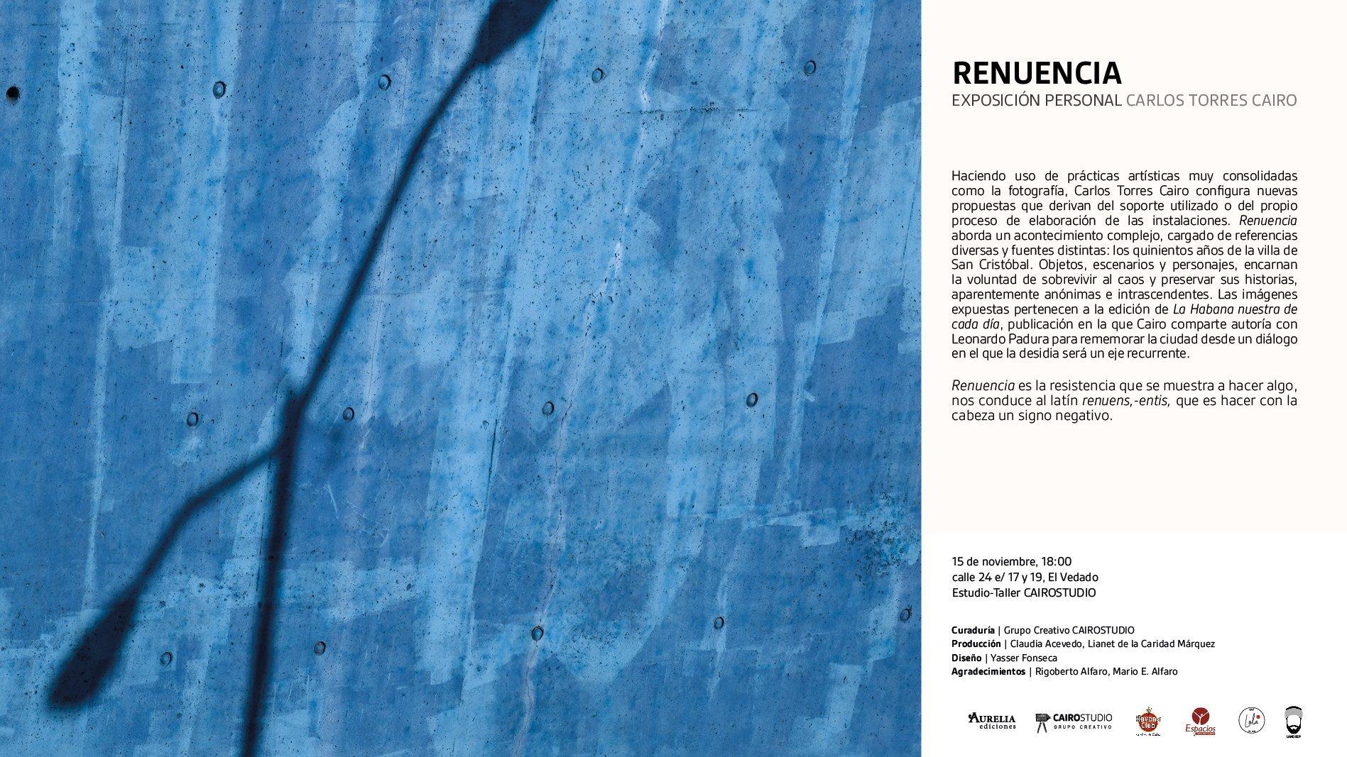 Invitación a la exposición de fotografía Renuencia, de Carlos Torres Cairo.