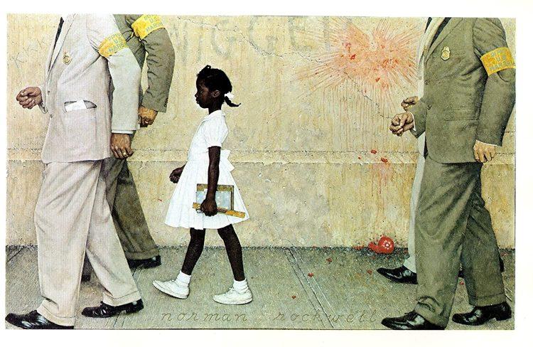 """""""The problem we all live with"""" es una pintura del artista estadounidense  Norman Rockwell de 1964. Inspirada en la experiencia de Ruby Briges, primera niña negra en asistir a una escuela """"de blancos"""" en EEUU (New Orleans, 1960). A pesar de que la Corte Suprema había declarado ilegal la segregación desde 1954, el racismo imperante había hecho imposible que las niñas y niños negros asistieran a escuelas donde solo estudiaban blancos. Ruby Briges estuvo un año asistiendo sola a clases, el primer día fue escoltada por agentes federales entre protestas de la comunidad blanca."""